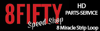 8Fifty Speed Shop - HD parts & Service